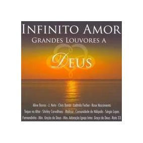 Cd Infinito Amor - Grandes Louvores A Deus