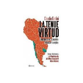 La Tenue Virtud - Uruguay Como Excepcion Al Caos En La Re...