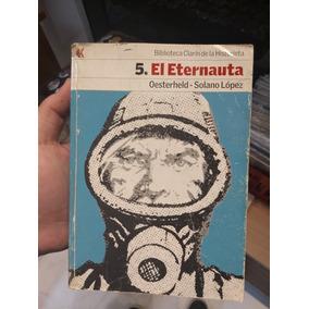 Comic Editorial Clarin Eternauta Firmado Por Solano Lopez