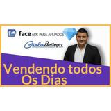 Curso Facebook Ads Afiliados 2.0 Carlos Bettega+brinde