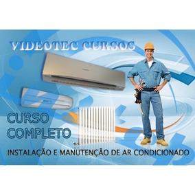 Curso Instalação E Manutenção Ar Condicionado Split 11 Dvds
