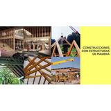 Manual Libro Construcción Madera !! Ebook + Videos