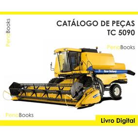 Catálogo Peças Colheitadeiras New Holland Tc 5090