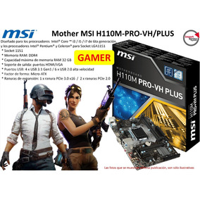 Mother Msi H110m-pro-vh/plus 1151 Ddr4 32gb Micro Atx Gamer