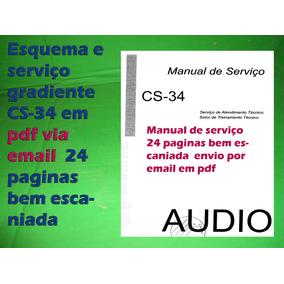 Esquema E Serviço Gradiente Cs34 Cs-34 Em Pdf Via Email
