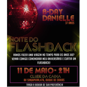 Convite Digital Anos 60 80 90 Discoteca Flashback