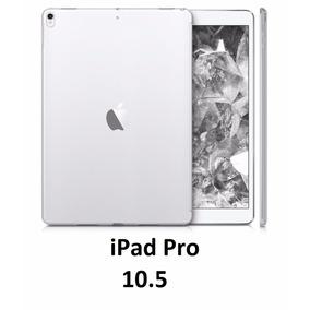 Capa Case Silicone Tpu Ipad Pro 10.5 - Transparente