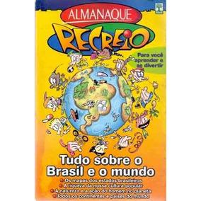 Almanaque Recreio Tudo Sobre O Brasil E O Mundo 2003