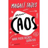 Libro Caos - Magali Tajes - Nuevo