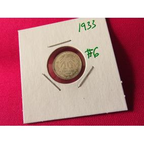 Moneda 10 Centavos 1933 Ley .720 Troquel Roto #6