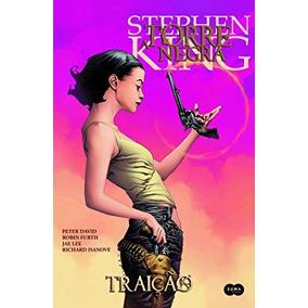 Torre Negra - Traição Stephen King