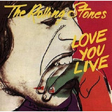 Cd The Rolling Stones / Love You Live (1977)