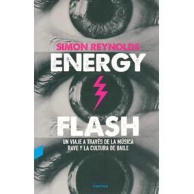 Energy Flash - Reynolds, Simon