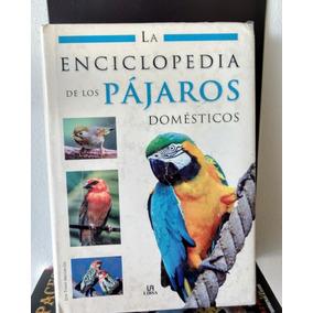 Enciclopedia De Los Pájaros