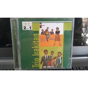 Cd Trio Irakitan - 2 Em 1