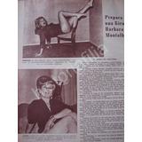 Reportaje Antiguo Gira De La Vedette Barbara Montalban 1968