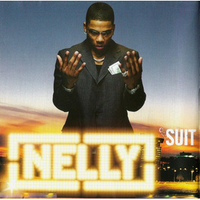 Cd Nelly, Suit