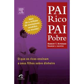 Pai Rico, Pai Pobre - Robert Kiyosaki (leia A Descrição)