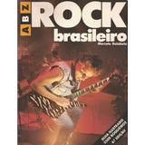 Livro Rock Brasileiro Marcelo Dolabela Abz Guia 2500 Rockers