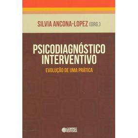 Psicodiagnóstico Interventivo - Evolução De Uma Prática