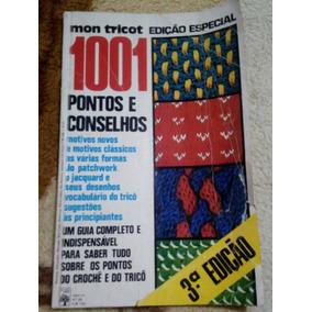 Revista 1001 Pontos E Conselhos Mon Tricot - Edição Especial