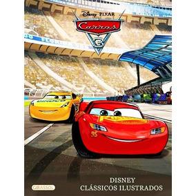 Carros 3 - Coleção Disney Clássicos Ilustrados - Girassol
