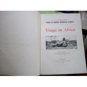 Viagens Na África Princesa Helena De França 1913 Mapa Ilustr