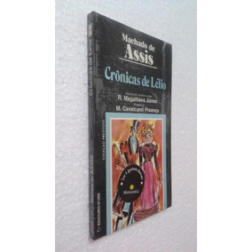 Livro Crônicas De Lélio - Machado De Assis