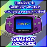 Emulador Game Boy Advanced + 900 Juegos Pc Y Android