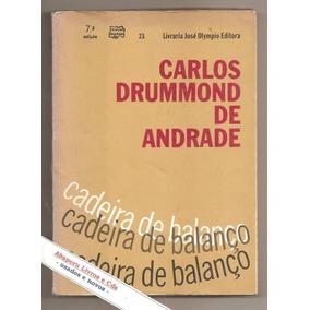 Cadeira De Balanço - Carlos Drummond De Andrade