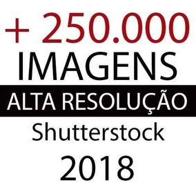 Banco De Imagens Shutterstock 2019 - Via Download + Bonus
