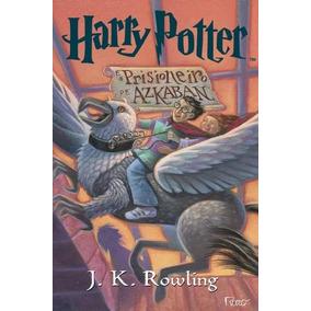 Livro Harry Potter E O Prisioneiro De Azkaban - J K Howling