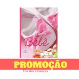 Livro Diário Do Bebê Album Rosa Menina Capa Dura Frete