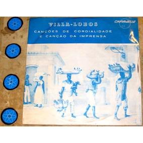 Compacto Villa Lobos - Canções Cordialidade Imprensa (1973)