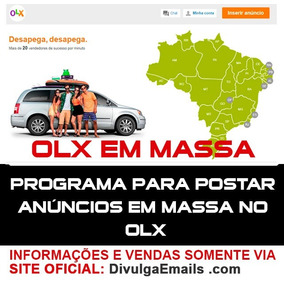 Veja Isso: Software Para Divulgar Muitos Anúncios No Olx. C