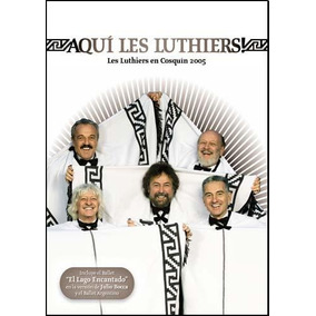 Dvd - Aqui Les Luthiers - Cosquin 2005 - Les Luthiers