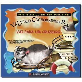 Valter, O Cachorrinho Pum - Vai Para Um Cruzeiro