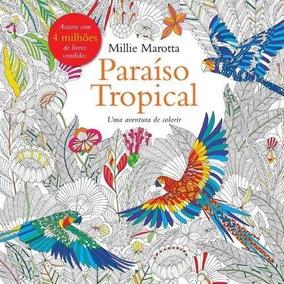 Livro Para Colorir Antiestresse - Paraíso Tropical #