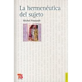 Hermenéutica Del Sujeto, La
