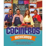 Cocineros Mexicanos ...las Mejores Recetas Dhl