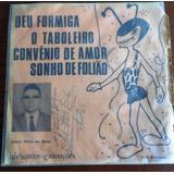 Compacto Vinil - Antonio Batista - Deu Formiga (pernambuco)