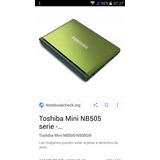 Vendo Repuestos Toshiba Nb505. Economicos