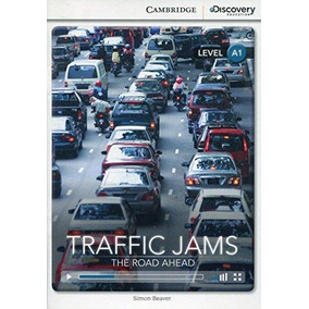 Libro Traffic Jams  The Road Ahead Beginning Book With Onlin 2dc0eb8671