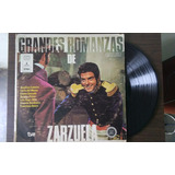 Disco Lp Vinil Grandes Romanzas De Zarzuela