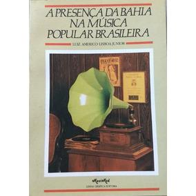 A Presença Da Bahia Na Música Popular Brasileira