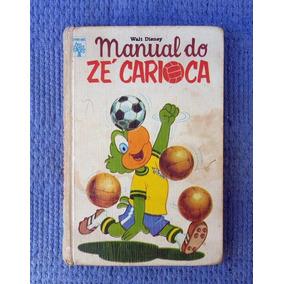 Manual Do Ze Carioca - 1ª Edição - 1974 - Editora Abril