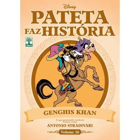 Pateta Faz Historia Vol. 16 Genghis Khan/antonio Stradivari