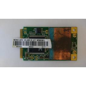 Mini Placa Card Wireless; Wlan G Lit Wn6301 Notebook Cce Win