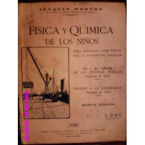 Física Y Quimica De Los Niños Joaquin Mestre