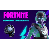 Fortnite - Pack Breakpoints Challeng +pavos Pc / Ps4 / Xbox